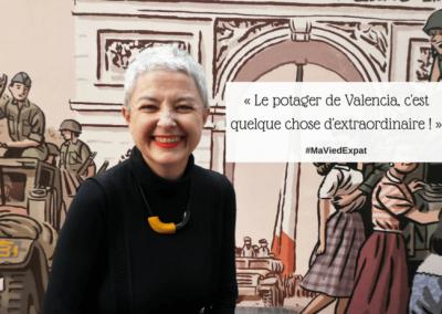 La huerta valenciana es extraordinaria. Le Petit Journal-Emmanuelle Malibert