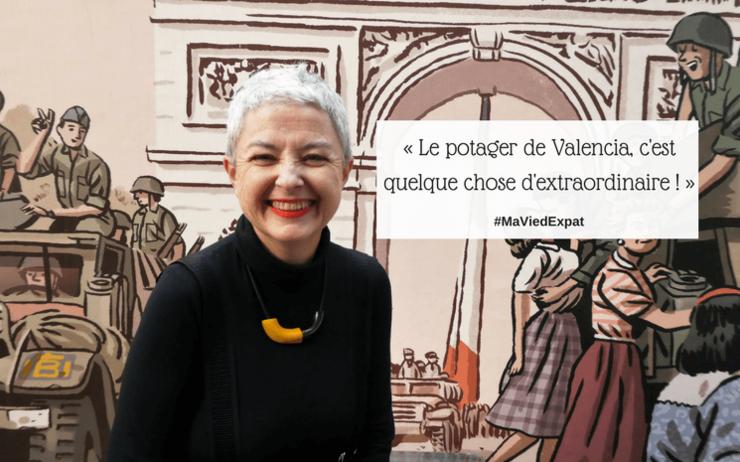 Le potager de Valencia est extraordinaire –  La huerta de valencia es extraordinaria. Emmanuelle Malibert en Le Petit Journal